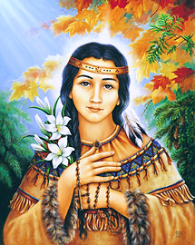 St. Kateri Tekakwitha - Lily of the Mohawks
