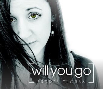 Will You Go - Andrea Thomas